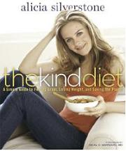 The Kind Diet, by Alicia Silverstone