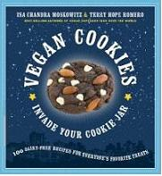 Vegan Cookies Invade Your Cookie Jar, by Isa Chandra Moskowitz and Terry Hope Romero